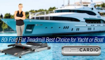 3G Cardio 80i Fold Flat Treadmill best choice for yacht or boat