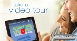 take a video tour 3G Cardio products