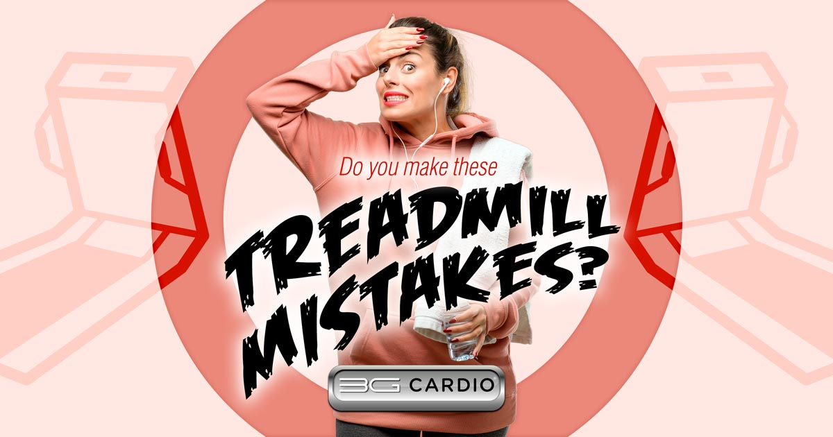 Do you make any of these common treadmill mistakes