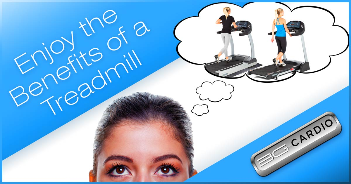 Enjoy benefits of a treadmill