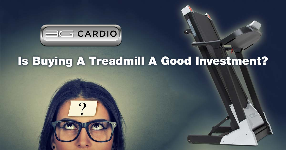 Is Buying A Treadmill A Good Investment