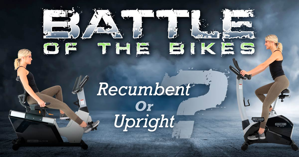 Battle Of The Bikes – Should You Exercise On A Recumbent Or Upright Exercise Bike