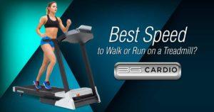 Best Speed To Walk Or Run On A Treadmill?