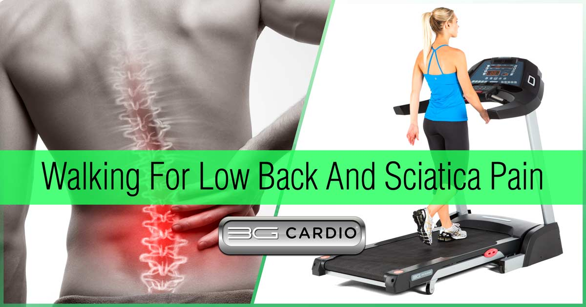 Is Walking Good For Low Back And Sciatica Pain