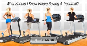 What should I know before buying a treadmill?