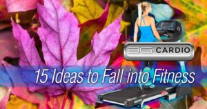 15 Ideas to Fall into Fitness