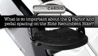 What is so important about the Q Factor and pedal spacing on the Elite Recumbent Bike?