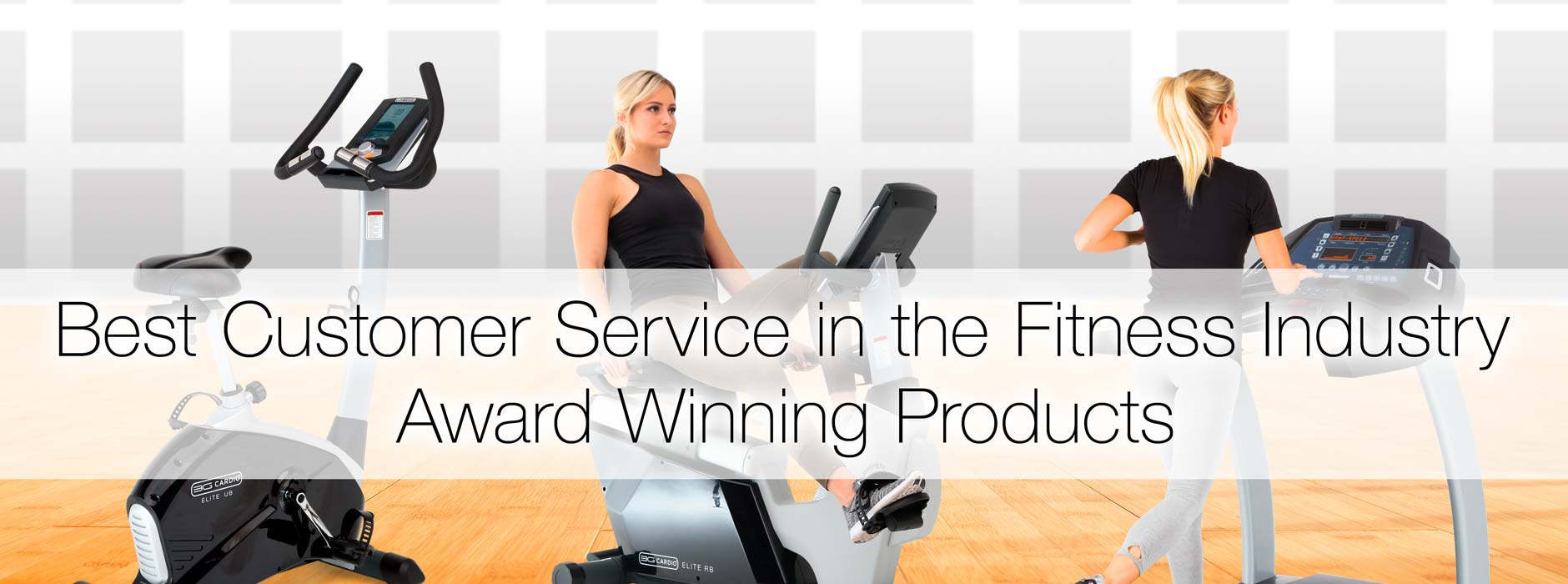 Best Customer Service in the Fitness Industry Award Winning Products