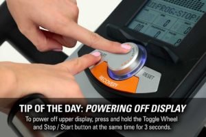 Tip Of The Day: Powering Off Display To power off upper display, press and hold the Toggle Wheel and Stop / Start button at the same time for 3 seconds.