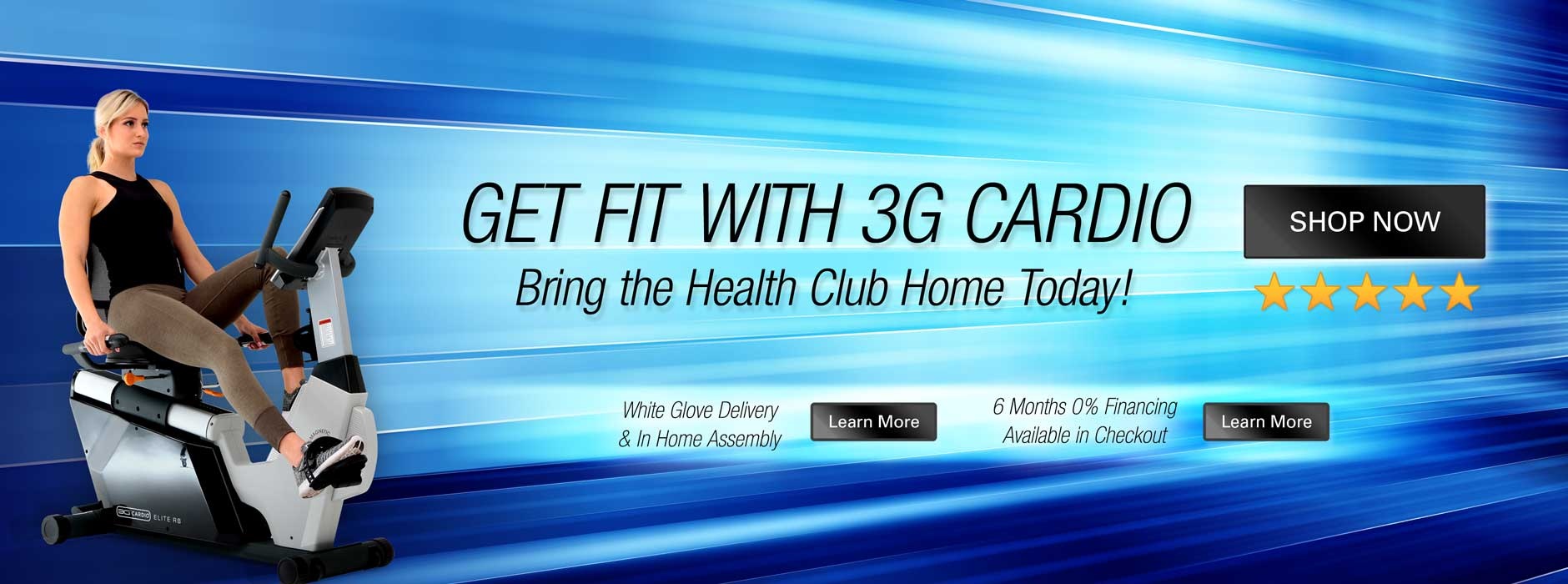 Get Fit with 3G Cardio - Bring the Health Club Home - Best Customer Service in Fitness Equipment