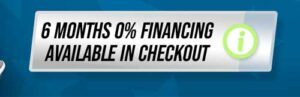 6 Months Zero Percent Financing Available at Checkout