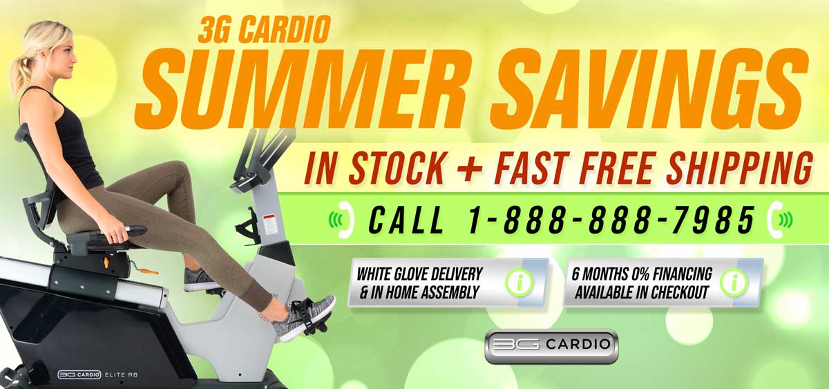 3G Cardio Summer Savings program includes available White Glove Delivery and In-home Installation service