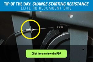 Tip of the Day Adjust the Elite RB Recumbent Bike Starting Resistance